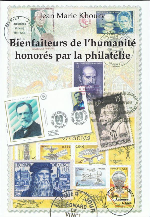 Bienfaiteurs de l'humanité honorés par la philatélie