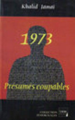 1973 ; présumés coupables