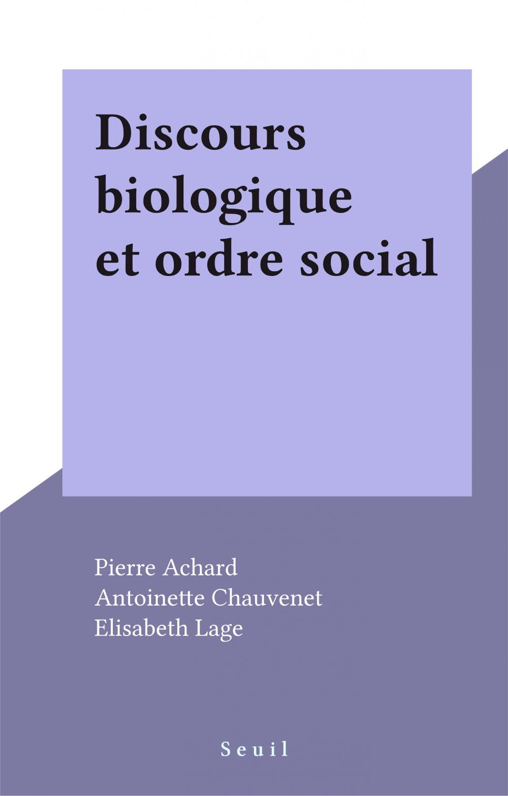 Discours biologique et ordre social