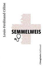 Vente Livre Numérique : Semmelweis  - Louis-ferdinand Céline