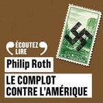 Vente AudioBook : Le complot contre l'Amérique  - Philip Roth