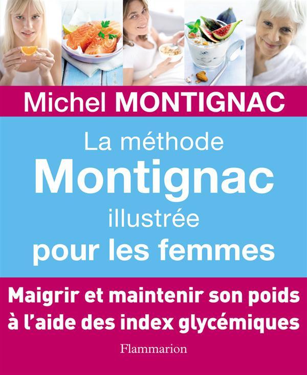 La méthode Montignac illustrée pour les femmes