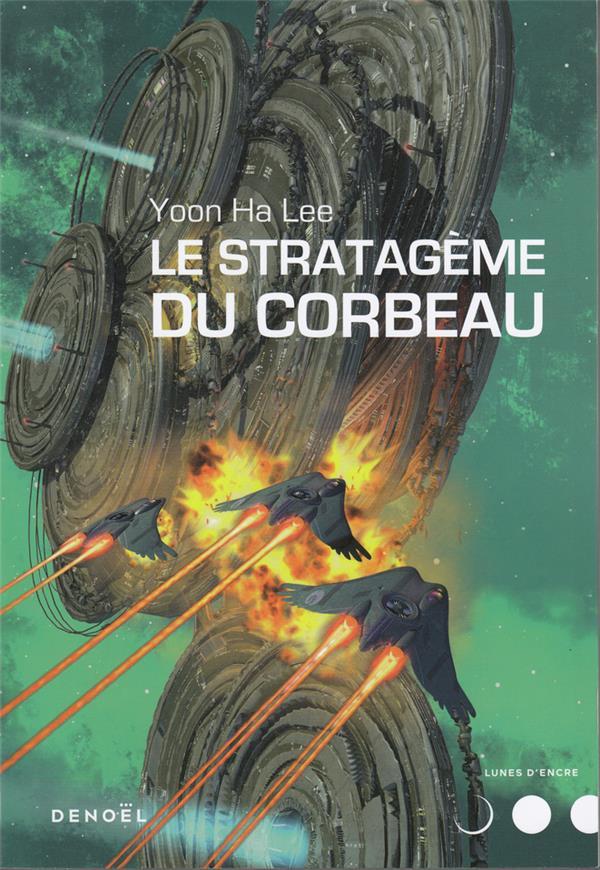 LE STRATAGEME DU CORBEAU HA LEE, YOON
