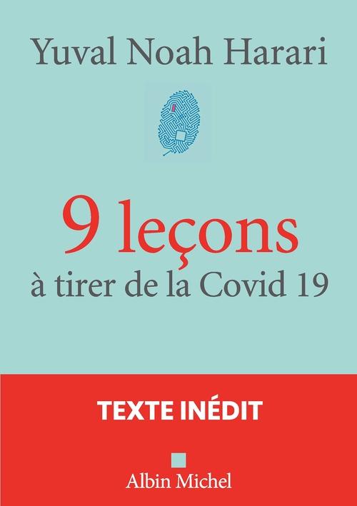 9 leçons à tirer de la Covid 19