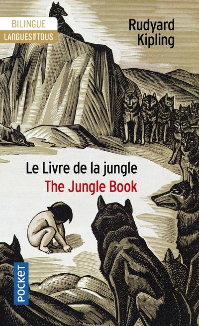 Le livre de la jungle ; the jungle book