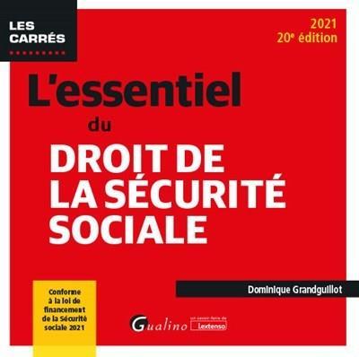 L'essentiel du droit de la sécurité sociale (édition 2021)