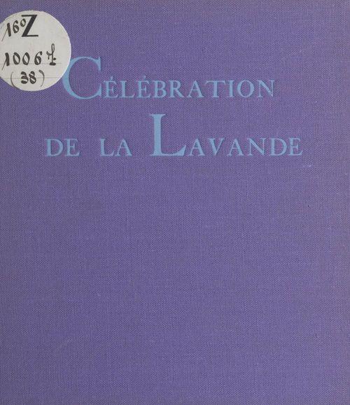 Célébration de la lavande  - Jean BOUVIER