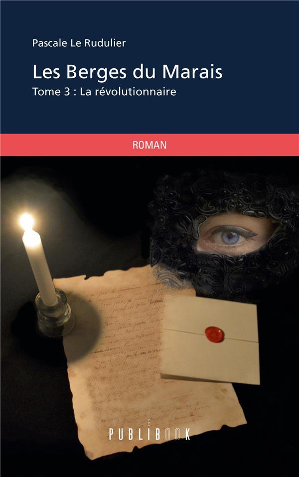 Les berges du marais t.3 ; la révolutionnaire