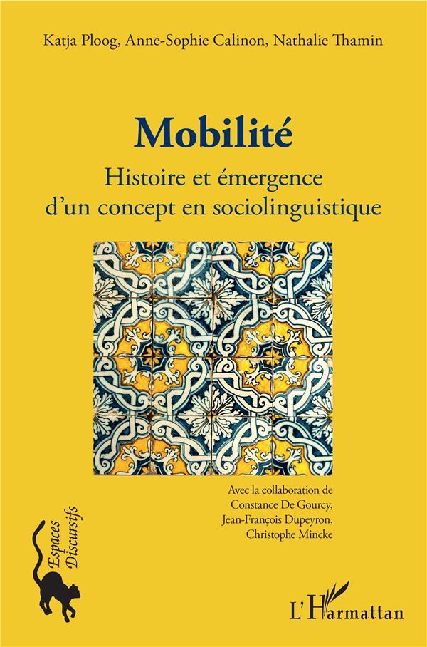 Mobilité ; histoire et émergence d'un concept en sociolinguistique