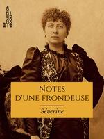 Vente EBooks : Notes d'une frondeuse  - Jules Vallès - Séverine