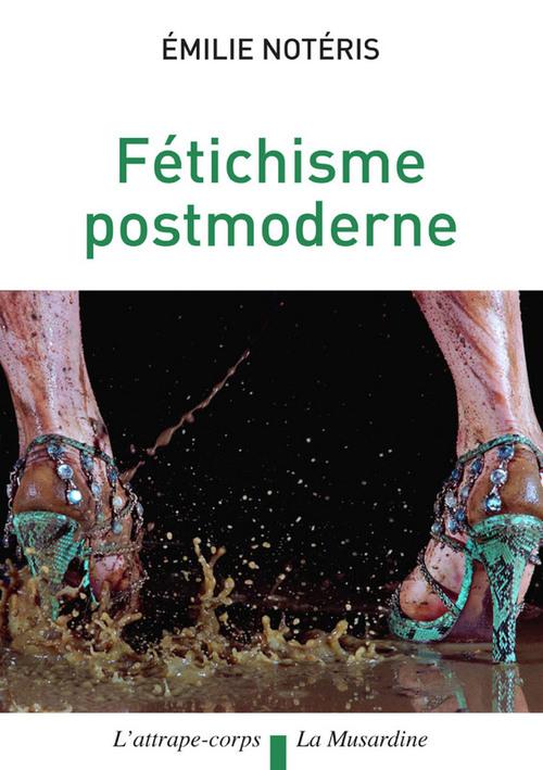 Fétichisme postmoderne