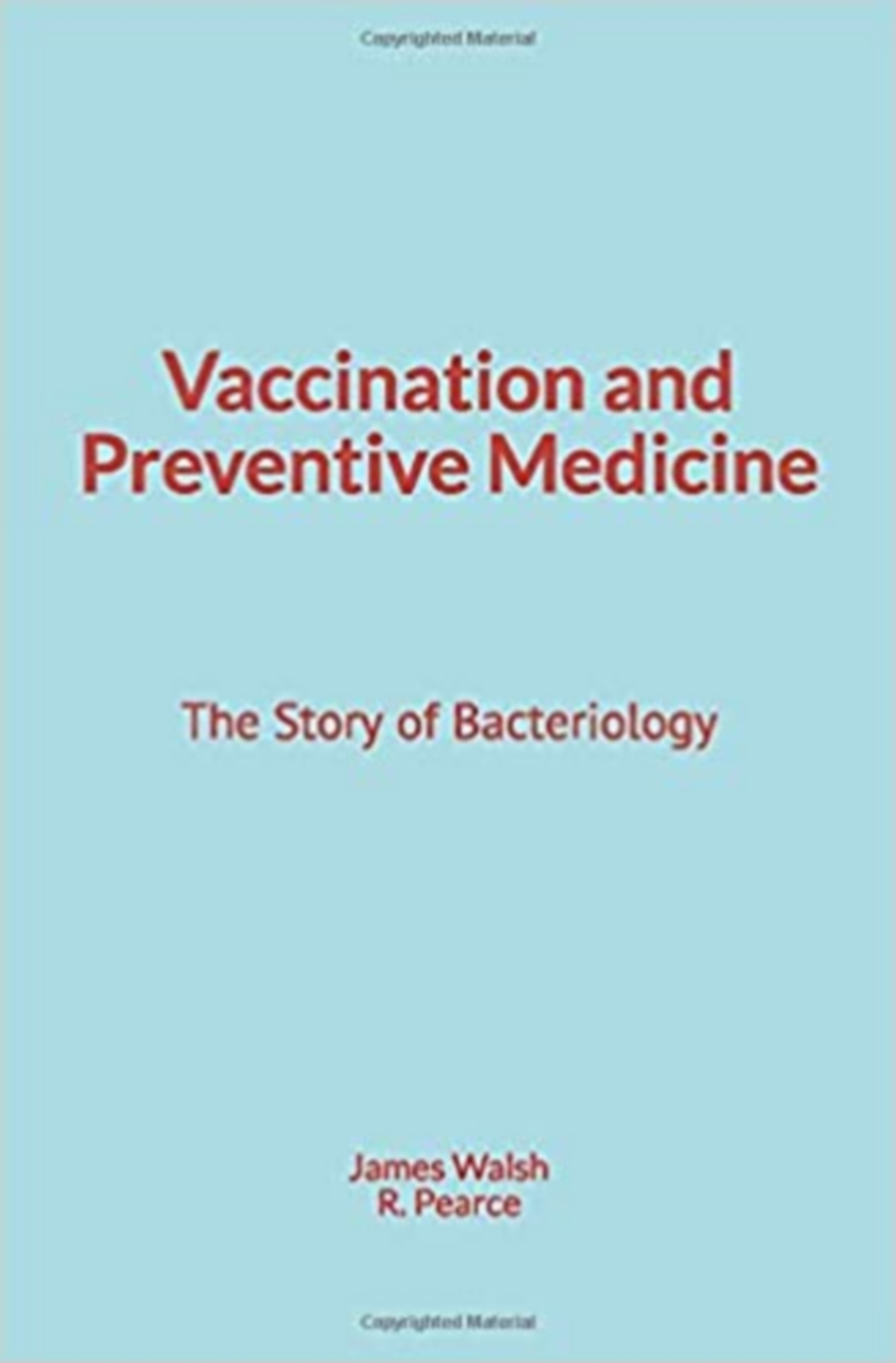 Vaccination and Preventive Medicine