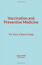 Vaccination and Preventive Medicine  - R. M. Pearce - James Walsh