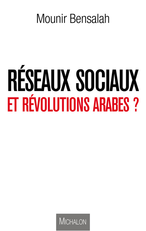 réseaux sociaux et révolutions arabes ?