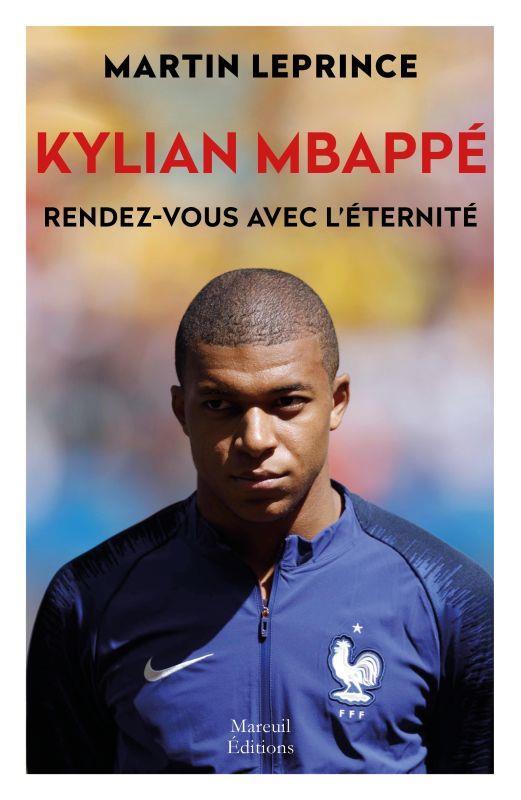 Kylian Mbappé, rendes-vous avec l'éternité
