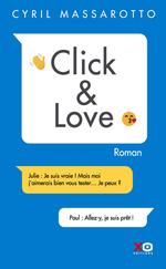 Vente Livre Numérique : Click & love  - Cyril Massarotto
