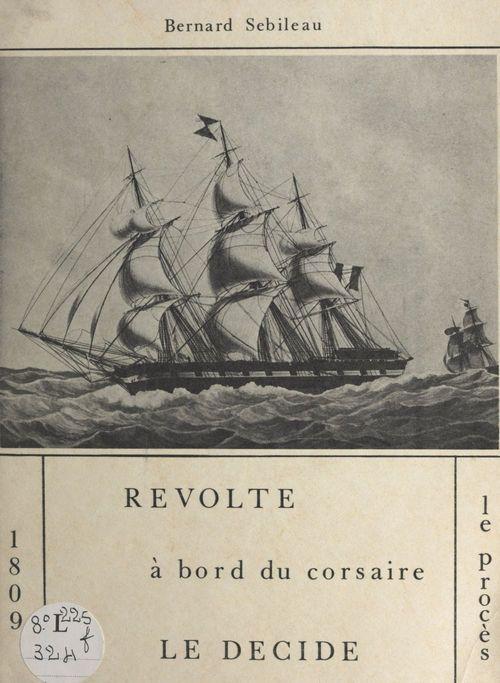 Révolte à bord du corsaire Le Décidé