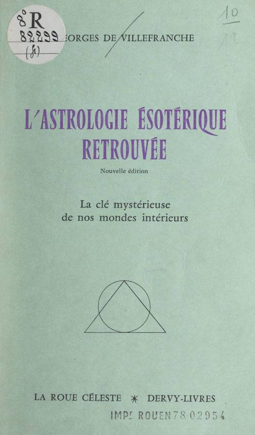 L'astrologie ésotérique retrouvée
