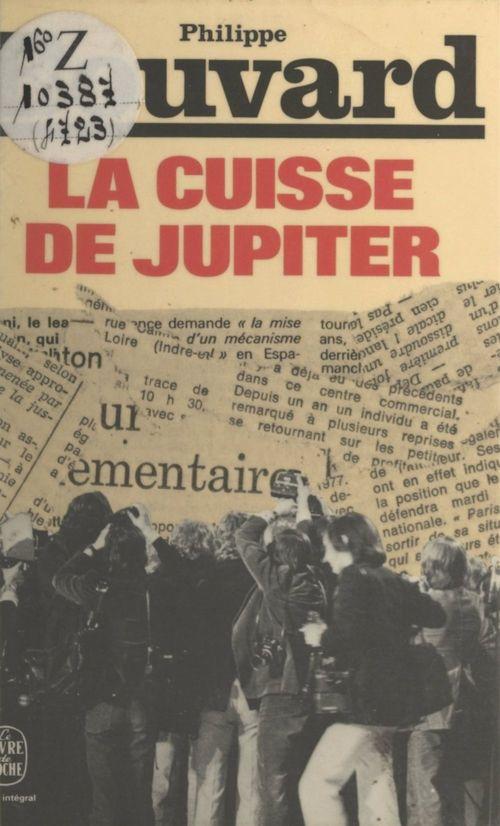 La cuisse de Jupiter  - Philippe Bouvard