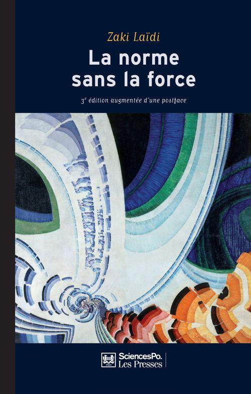 la norme sans la force (3e edition)