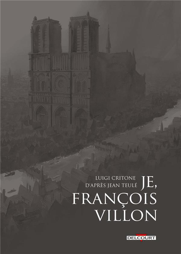 Je, François Villon ; COFFRET T.1 A T.3