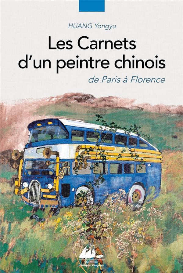Les carnets d'un peintre chinois ; de Paris à Florence