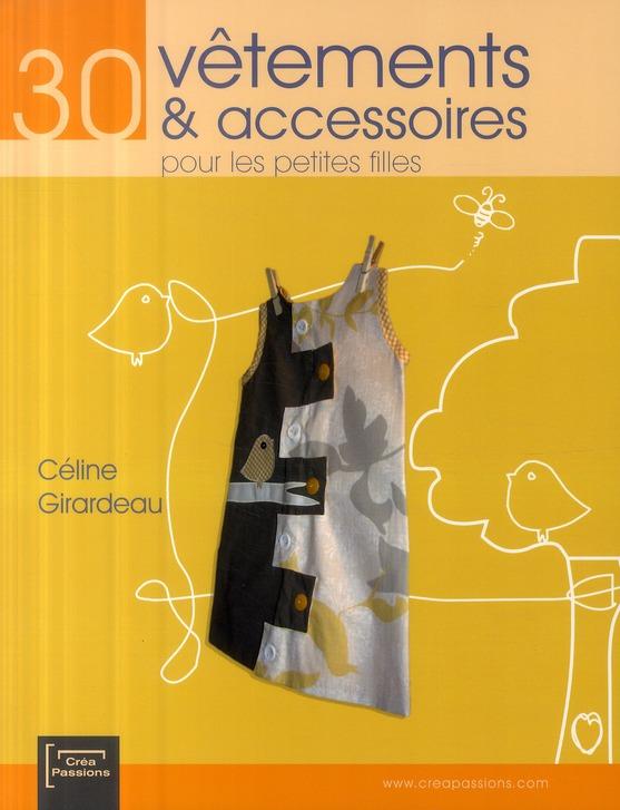 30 vêtements et accessoires pour les petites filles... et leur maman