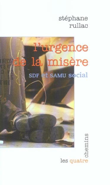 L'urgence de la misere - sdf et samu social