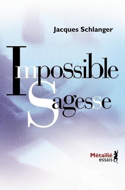 impossible sagesse