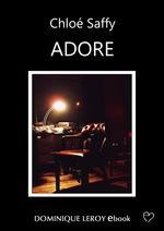 Adore  - Chloé Saffy