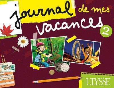 Journal de mes vacances t.2