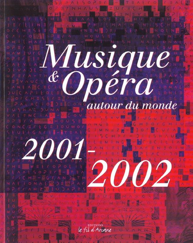 Musique et opera autour du monde ; edition 2001-2002