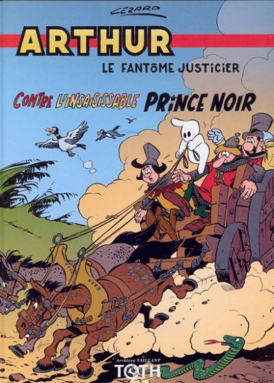 Arthur t.4 ; Arthur contre l'insaisissable prince noir