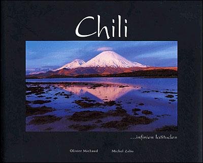 Chili... infinies latitudes