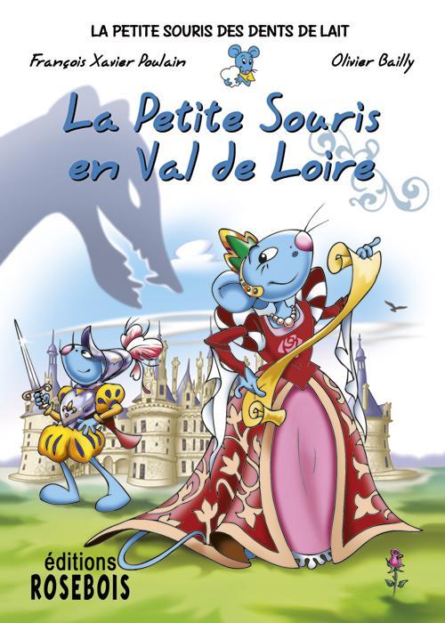 La Petite Souris en Val de Loire
