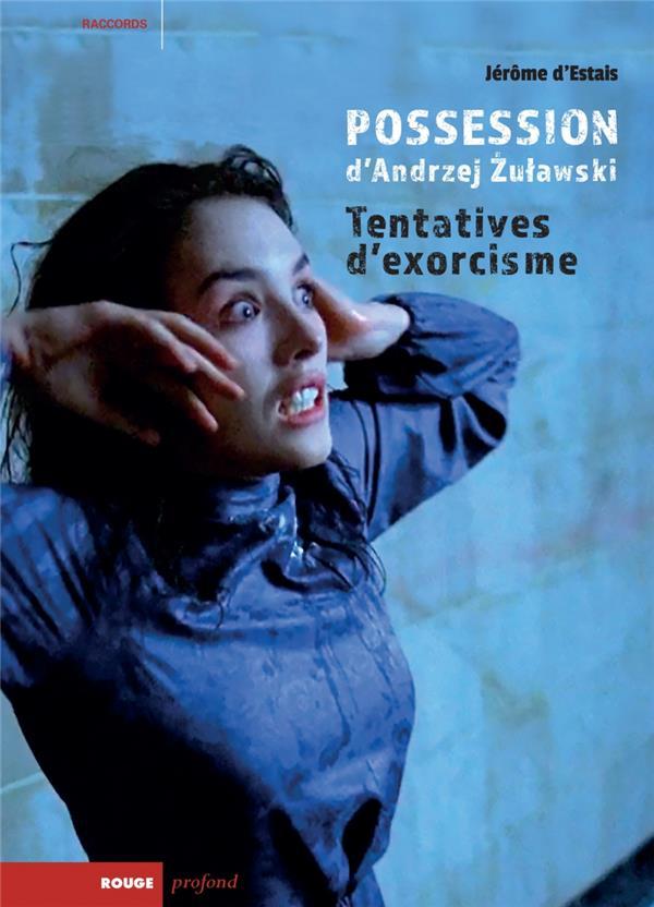Possession d'Andrzej Zulawski