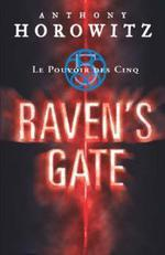 Couverture de Le pouvoir des cinq t.1; raven's gate