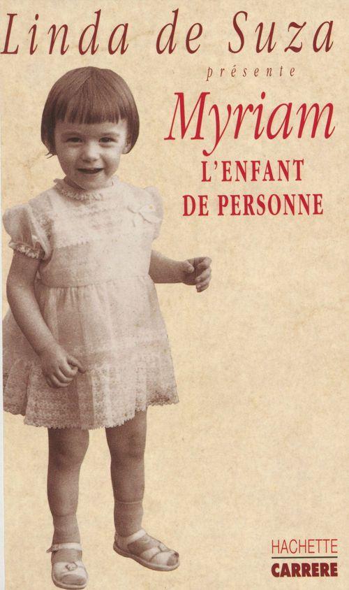 Myriam l'enfant de personne