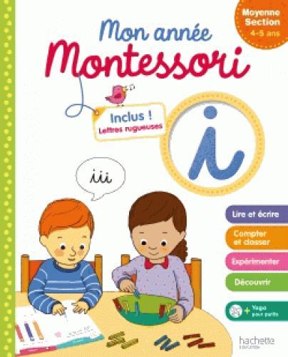 Mon annnée Montessori ; moyenne section