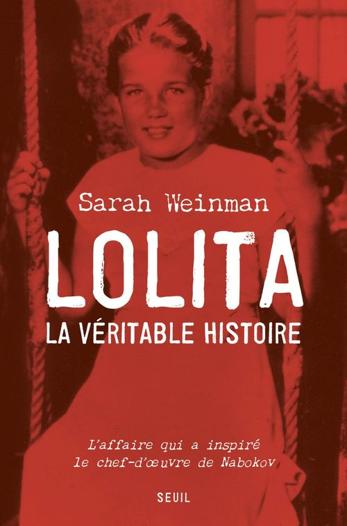 Lolita, la véritable histoire