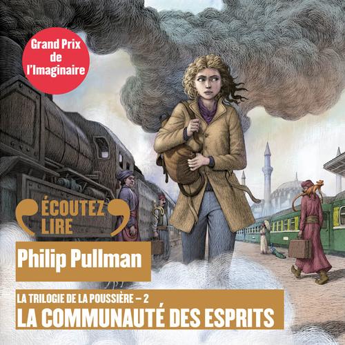 la trilogie de la poussière t.2 ; la communauté des esprits