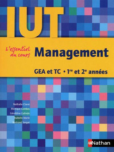 Management ; l'essentiel du cours ; IUT GEA et TC ; 1ère et 2ème années (édition 2009)