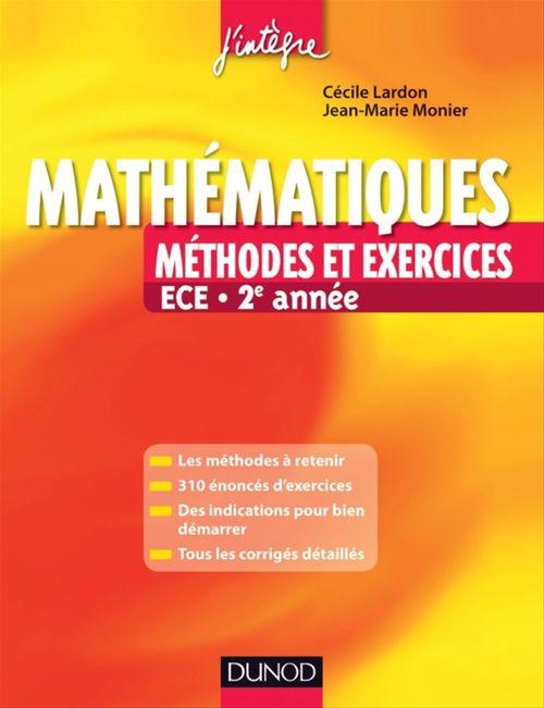 Mathématiques ; ECE 2e année ; méthodes et exercices