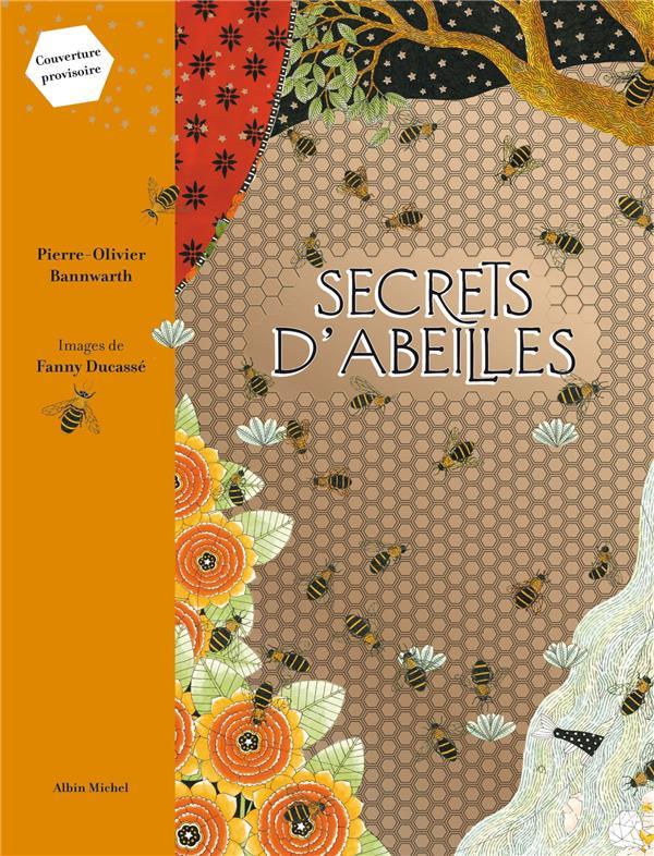 Secrets d'abeilles