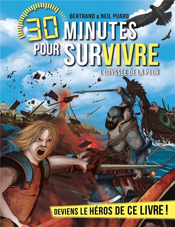 30 MINUTES POUR SURVIVRE T.12  -  L'ODYSSEE DE LA PEUR