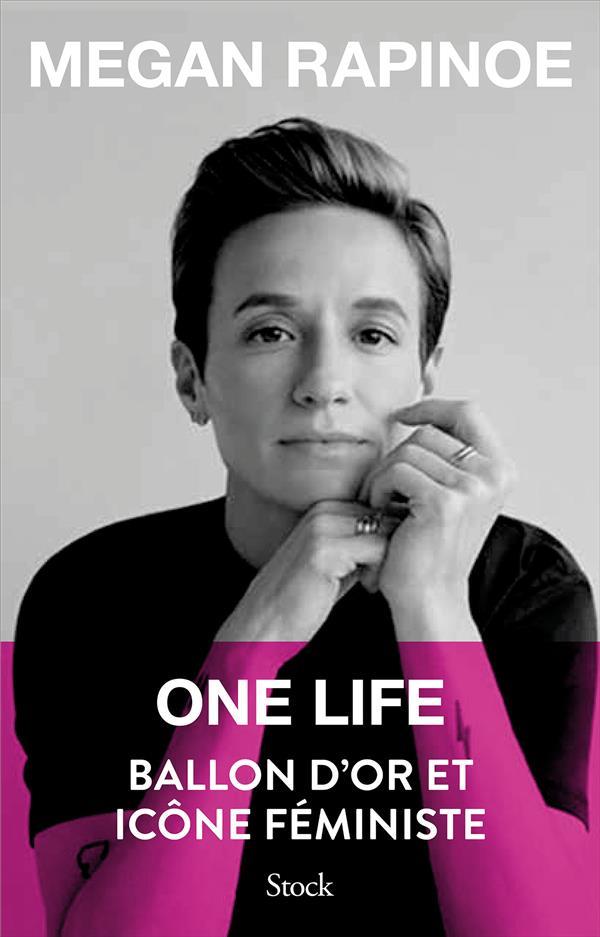 One life ; ballon d'or et icône féministe