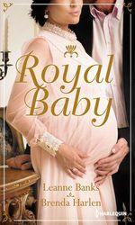 Vente EBooks : Royal baby ; naissance au palais ; surprise pour le prince  - Leanne Banks - Brenda Harlen