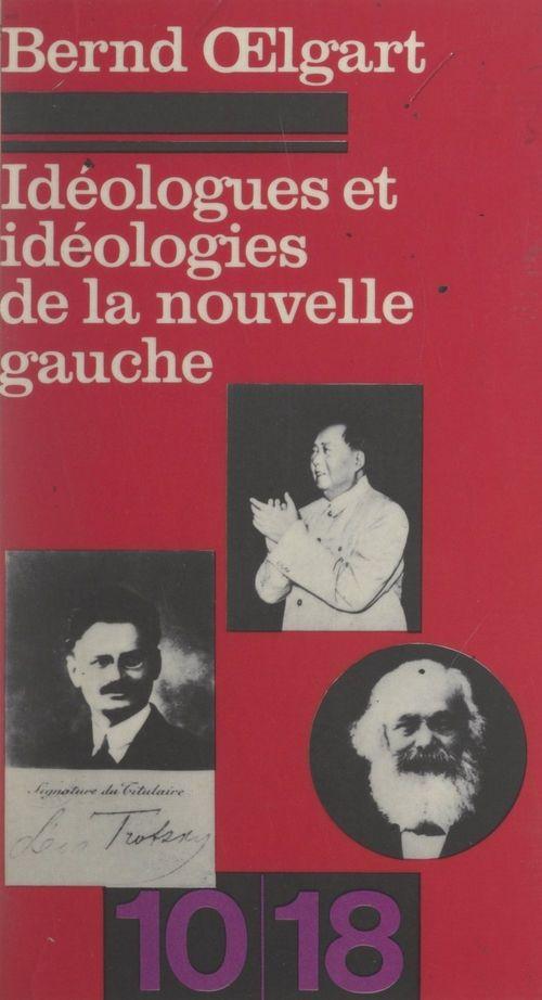 Idéologues et idéologies de la nouvelle gauche