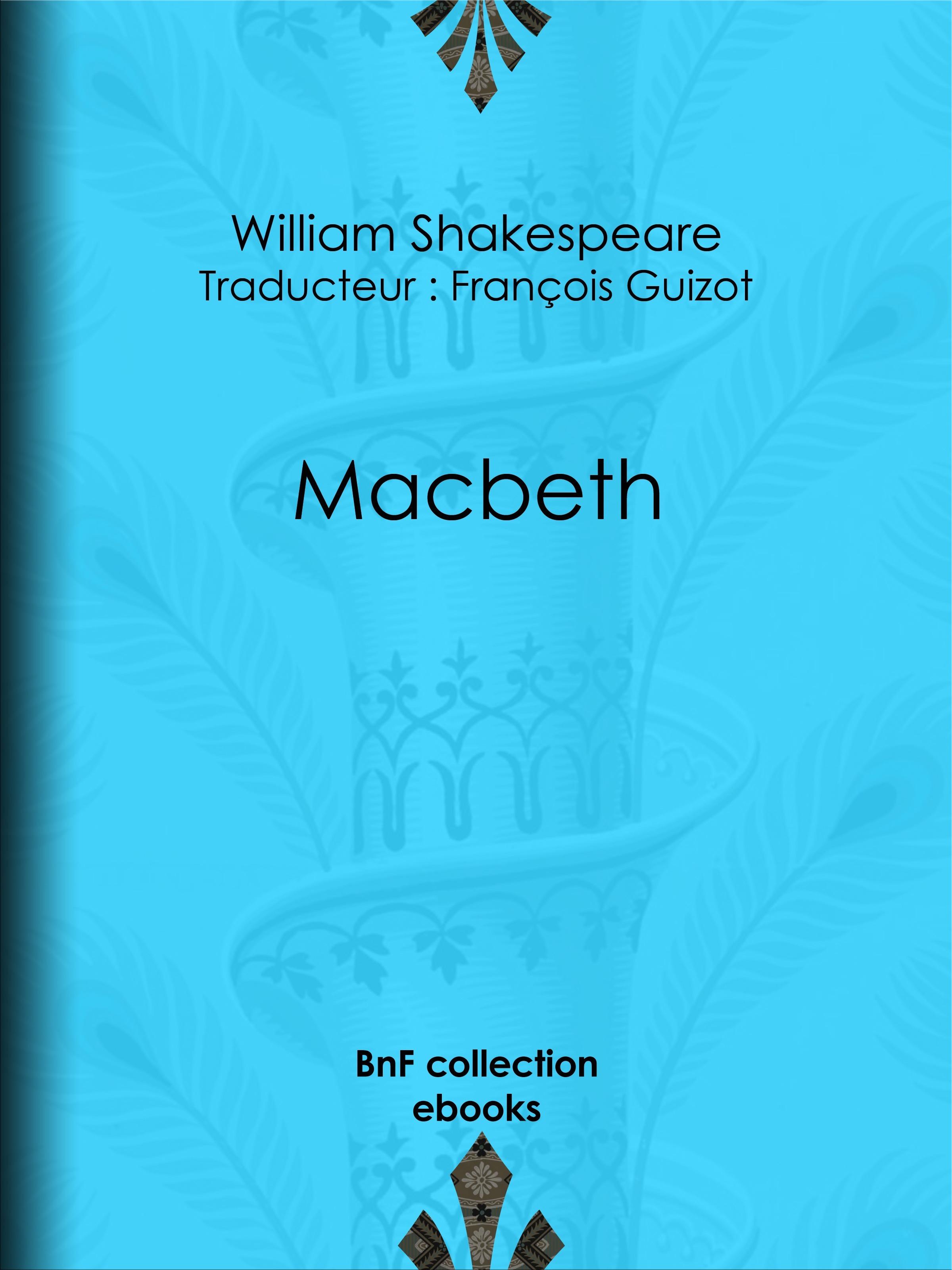 Vente EBooks : Macbeth  - William Shakespeare  - François GUIZOT