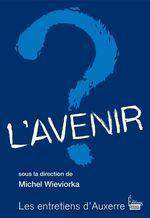 Vente Livre Numérique : L'avenir ?  - Michel WIEVIORKA